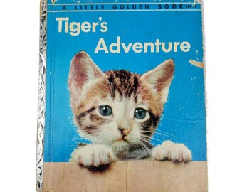 "Little Golden Book Tiger's Adventure 1954 HB First Edition ""A"" UNMARKED 208-25"