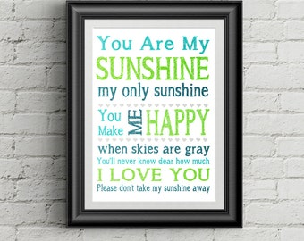 You Are My Sunshine Wall Art Sunshine Print Nursery Decor My Only Sunshine Print Kids Room Decor Turquoise Lime Green and Blue