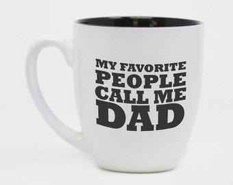 Mon peuple préféré m'appeler Papa, fête des pères, cadeau pour papa, cadeau de fête des pères, gravé de tasse, cadeau personnalisé, une tasse de café--27177-CM06-117