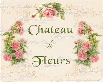 Large digital download Chateau de  Paris French pink roses image BUY 3 get one FREE Castle of Flowers