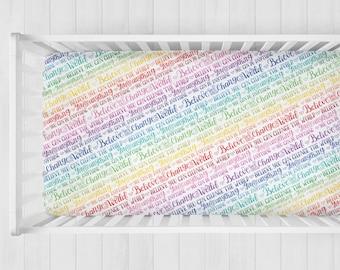 SALE! Organic cotton crib sheet - Believe you can change the world