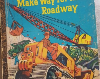 Makeway for the roadway little golden book 1962 four colorback edition