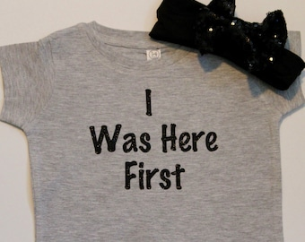 I was here first, Proud Big Sister, Big sister Shirt, Big Sister Glitter Shirt, Big sister shirt, Big Sister Shirt, Big Sister Glitter Shirt