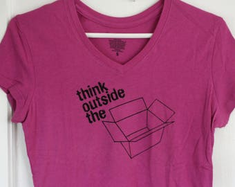 Think Outside the Box - screenprinted inspirational shirt - tee for a designer or artist - upcycled - women's small