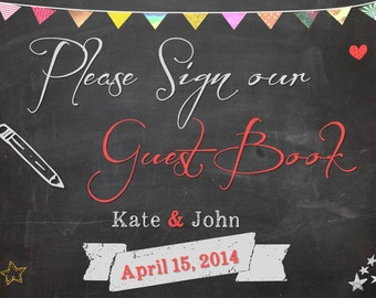 Sign our guest book - Wedding sign chalkboard