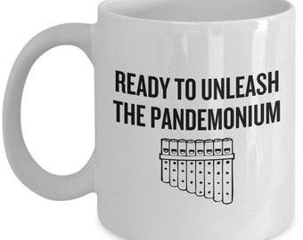 Funny Pan Flute Mug - Pan Flute Gift - Pan Flutist Present - Unleash The Pandemonium