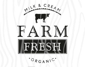 "SVG / DXF - Milk & Cream ""Farm Fresh"" Organic, Farmhouse Sign, Fixer Upper, Farm Instant Download (Cute Cut File / Vector Art / Saying)"