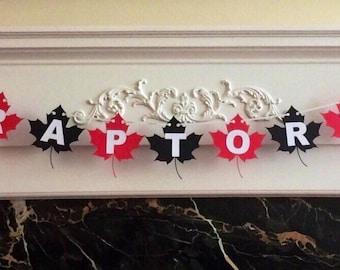 """6 Foot - Toronto Raptors Inspired """"Go Raptors Go"""" Banner -  3.5"""" Leaf"""