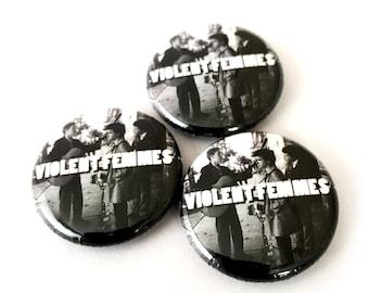 Violent Femmes 1 inch pinback button or magnet