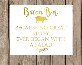 Bacon Bar wedding food dessert sign buffet cocktail hour cheese and meat platter reception decor digital print decor gold foil pig pork