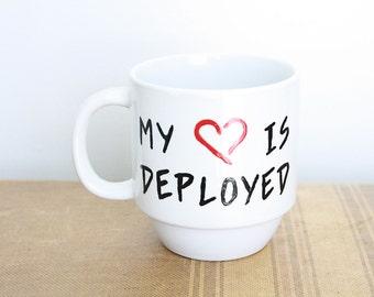 My Heart Is Deployed Mug // READY TO SHIP