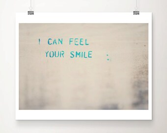 graffiti photograph i can feel your smile photograph cambridge photograph inspirational print mint home decor nursery wall art