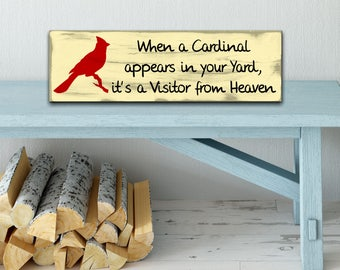When A Cardinal Appears in your yard, it's a Visitor from Heaven Sign Rustic Wood Sign Gift Distressed Handmade Shelf Sitter Home Decor Sign
