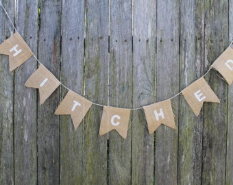 """HITCHED Bunting. Burlap Garland. """"hitched""""  Banner. Wedding Decor. Hessian Bunting. Wedding Decorations. Rustic Wedding Photo Shoot Prop"""