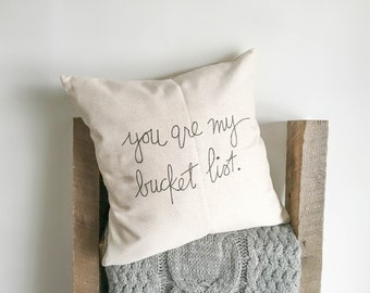 You Are My Bucket List Pillow Cover