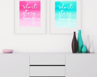 Short Story Long Quote 8 x 10'' Print Pink Brush Strokes / Poster Print / Print Gallery Wall