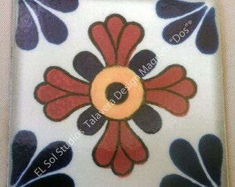 "NEW. Square Talavera Tiles Design handmade magnet. (Design name ""DOS"")"