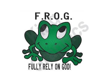 Religious Frog Design - Machine Embroidery Design, Fully Rely On God, F.R.O.G.
