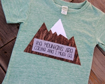 The Mountains Are Calling and I Must Go Shirt, Toddler Mountain Shirt, Colorado Shirt, Vacation Shirt