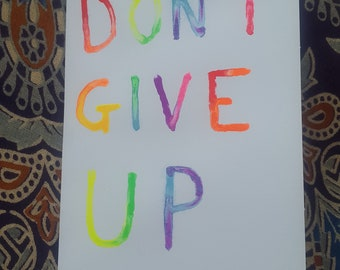 Don't Give Up-greeting card