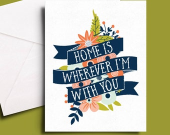 home is wherever I'm with you, card for boyfriend, girlfriend or love