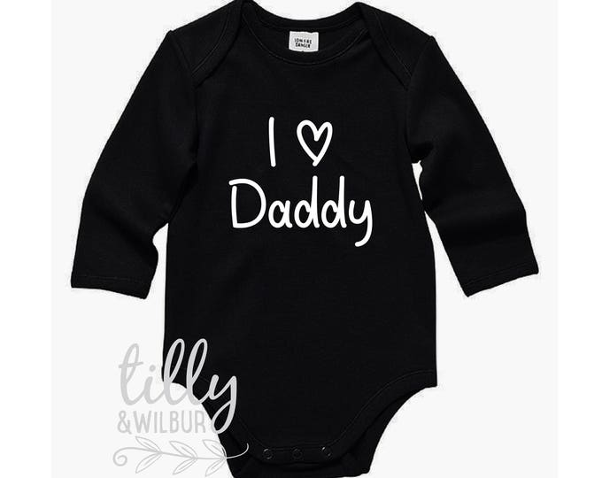 I Love Daddy Bodysuit For Father's Day