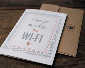 I Love You More Than Wifi Greeting Card