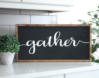 Gather sign | Wood Sign | Framed Sign | Wall hanging | Wood wall art | Quote Sign | Kitchen sign | living room wood sign | Wood framed sign