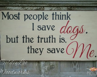 Dogs Save Me, Primitive Wood Wall Sign, Dog, Word Art, Typography