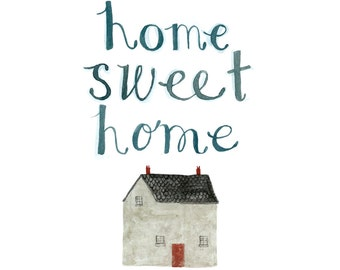 Home Sweet Home archival art print - available in 3 sizes