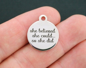 She Believed Stainless Steel Charm - She Believed She Could... So She Did - Exclusive Line - Quantity Options  - BFS654