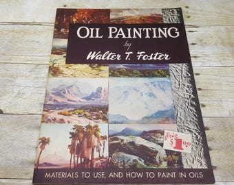 Oil Painting by Walter T Foster, 1950, vintage art book