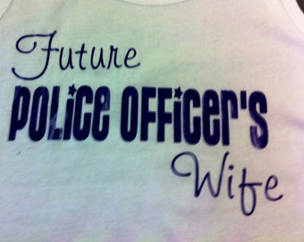 Future Police Officer's Wife