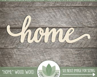 "Wooden ""home"" Wood Word Sign, Wood Word Home, Lowercase Script Font, Home Wall Decor, Laser Cut Wood Words, Blank Wood Shapes"