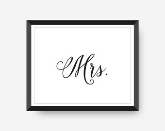 Mrs. Printable Wall Art Instant Download Wedding Reception Sign Master Bedroom Wall Art Wedding Printable Wedding Gift Idea 8x10