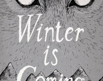 Winter Is Coming- Game of Thrones-inspired House Stark A3 art print- direwolf- FREE WORLDWIDE SHIPPING
