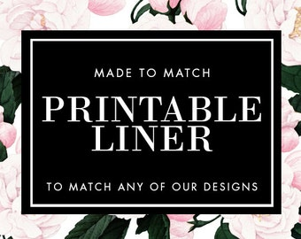 Printable Envelope Liner - Made to Match - Choose any of our designs and we will make you a printable tag!