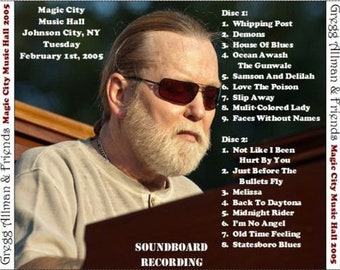 Gregg Allman & Friends---Feb.-1- 2005-Johnson City, N.Y.