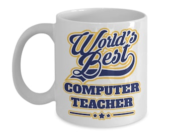 Worlds Best Computer Teacher 15oz. Mug - Teacher Appreciation Week Gift