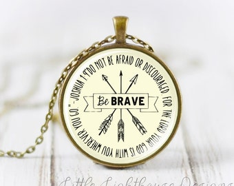 Large Be Brave Necklace Scripture Necklace Christian Jewelry Christian Necklace Inspirational Gift Large Pendant