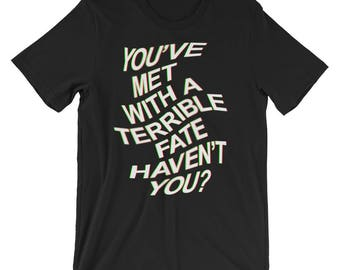 Legend of Zelda Majora's Mask/You've met with a terrible fate, haven't you?/Experimental Typography/Black Minimalist T-Shirt