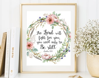 Bible verse print The lord will fight for you Exodus 14:14 Scripture wall art Boho wreath printable Christian wall decor Printable wall art