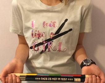 Hit like a GIRL (Drummer) T-Shirt - GLITTER!!