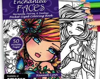 NEW Adult All Ages Fantasy Coloring Pages Book ENCHANTED FACES Mermaid Fairy Art by Hannah Lynn