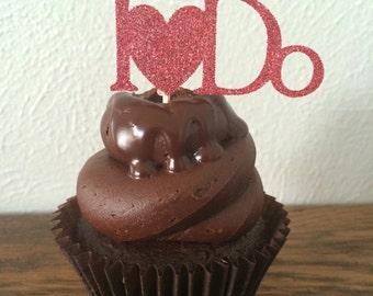 Wedding  Glitter Cupcake Toppers - I Do