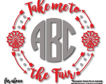 Take Me to the Fair Ferris Wheel Monogram Wreath (monogram NOT included) - SVG, EPS, dxf, png, jpg digital cut file for Silhouette or Cricut