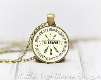 Medium Be Brave Necklace Scripture Necklace Christian Jewelry Christian Necklace Inspirational Gift Large Pendant