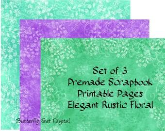 Printable Floral Scrapbook Papers / Art Journal Pages, Set of 3, Rustic Elegant Design, Instant Download
