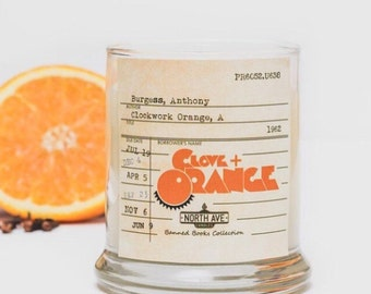 Clove + Orange Scented Candle / Inspired by A Clockwork Orange / Part of North Ave Candles' Banned Books Collection