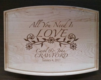 Personalized Maple Cutting Board For Weddings Christmas Anniversay Gift Flowers all you need is Love